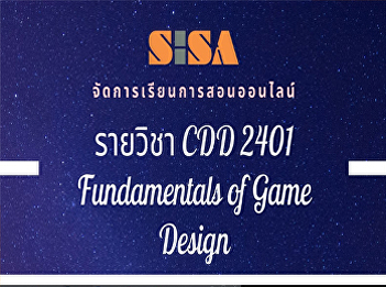 SISA provides online teaching format for the course CDD 2401 Fundamentals of Game Design.